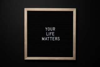 Your life matters quotes