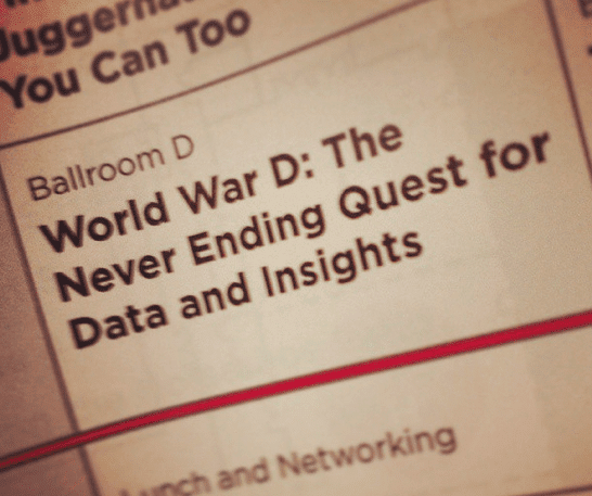 World War D: The NEver Ending Quest for Data and Insights