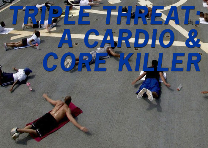 The Triple Threat: Cardio and Core Killer