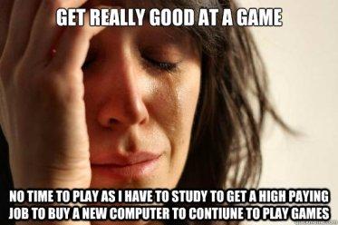 Job, Get Really Good At A Game