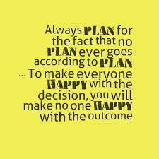 Plans, Happy Outcome