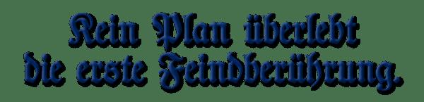 Plans, No Plan Survives...(German)