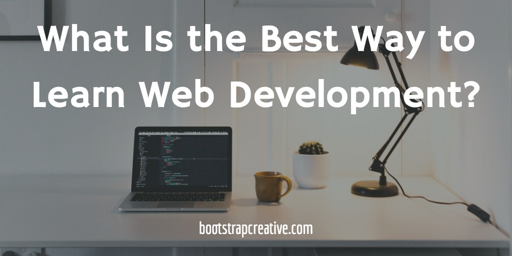 best way to learn web development