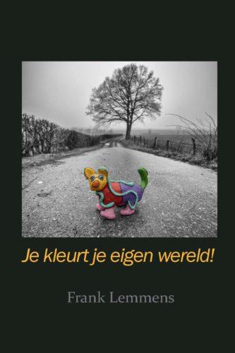Boekomslag Je kleurt je eigen wereld van Frank Lemmens