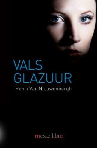 Omslag van de thriller Vals glazuur van Henri van Nieuwenborgh