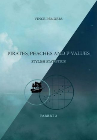 Aanbieding van parrrt 1+2 van Pirates,peaches and p-values van Vince Penders