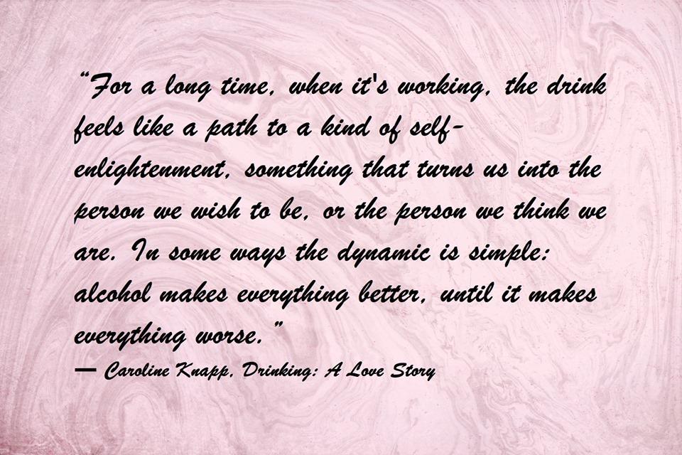 Caroline Knapp Drinking A Love Story Quote