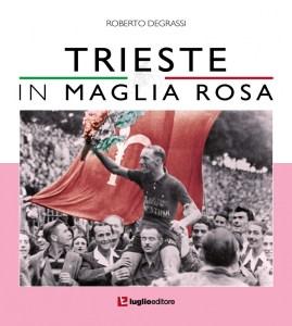 trieste in maglia rosa giro d'italia