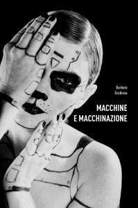 macchine e macchinazione grubissa