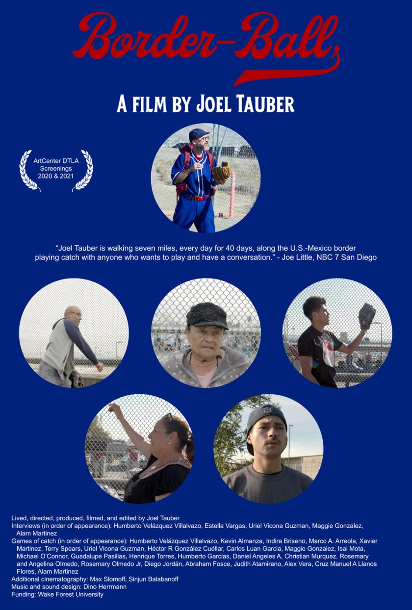 The Border-Ball movie chronicles Joel Tauber's pilgrimage along the U.S. - Mexico border and shares stories of people he met along the way.