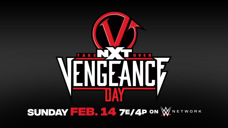 NXT Takeover: Vengeance Day 2/14/21