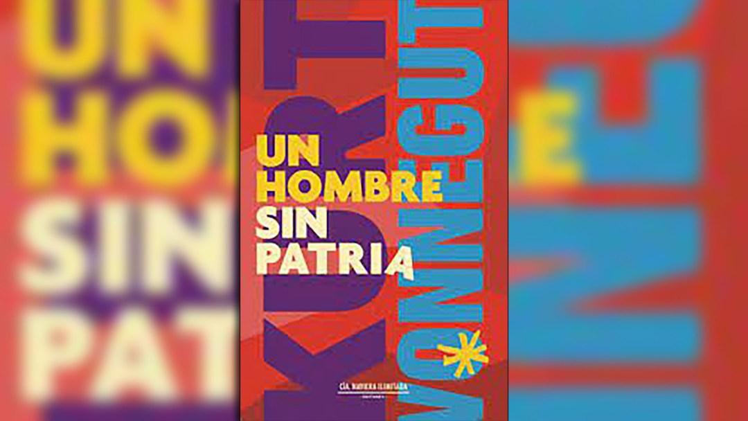 """""""Un hombre sin patria"""", el último libro publicado por Kurt Vonnegut en vida"""