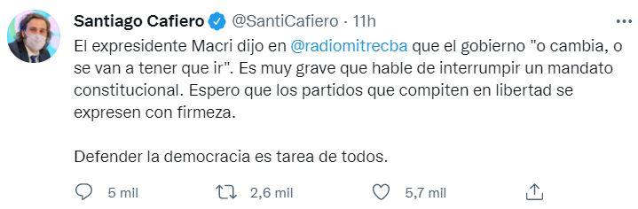 """El tuit de Cafiero donde acusa a Macri de hablar de """"interrumpir un mandato constitucional"""""""