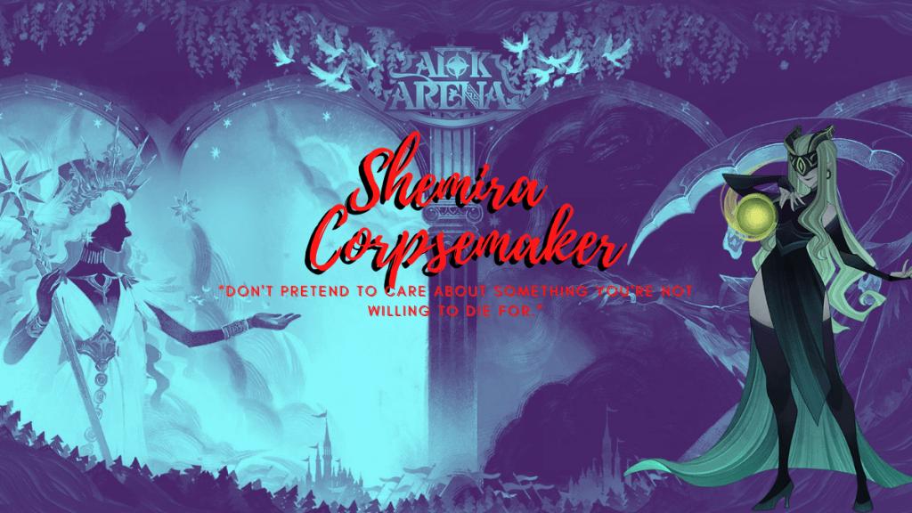 Shemira Corpsemaker AFK Arena