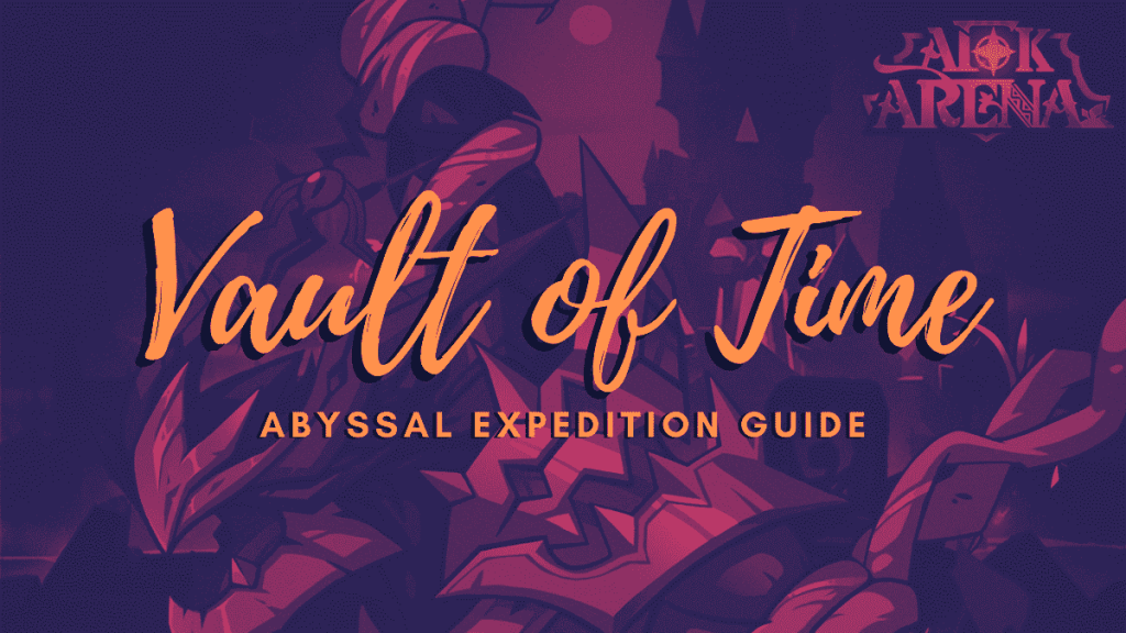 Vault of Time Abyssal Expedition Guide