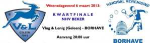 Kwartfinale NHV beker: V&L - Borhave, 6 maart 2013 - 20:00 uur