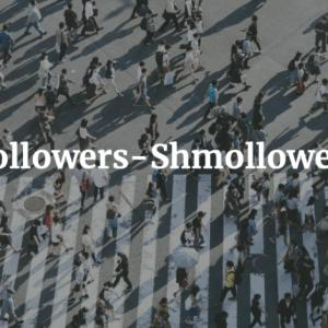 Followers-Shmollowers