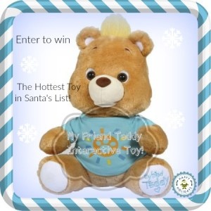My Friend Teddy- One of the Hottest Toys on Santa's List This Year!