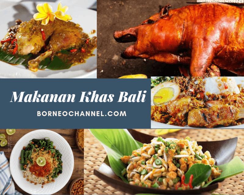 Makanan Khas Bali dan Penjelasannya berserta Sejarahnya