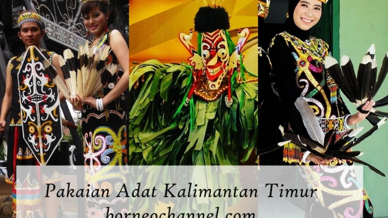 9 Pakaian Adat Kalimantan Timur & Senjata Tradisional Dengan
