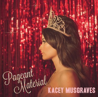 Kacey Musgraves - Pageant Material 2