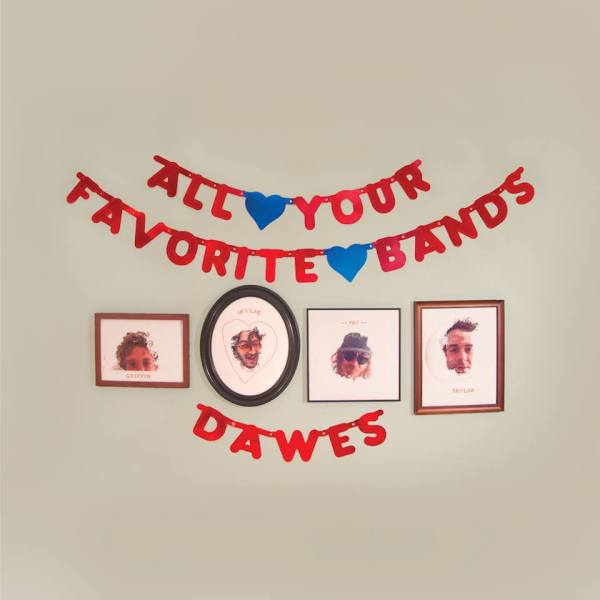 dawes-all-your-favorite-bands-album-art