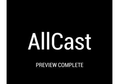 AllCast Preview