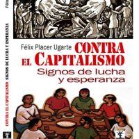 """""""Contra el Capitalismo. Signos de lucha y esperanza"""""""