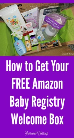How to Get Your Free Amazon Baby Registry Welcome Box - BorrowedBlessings.net