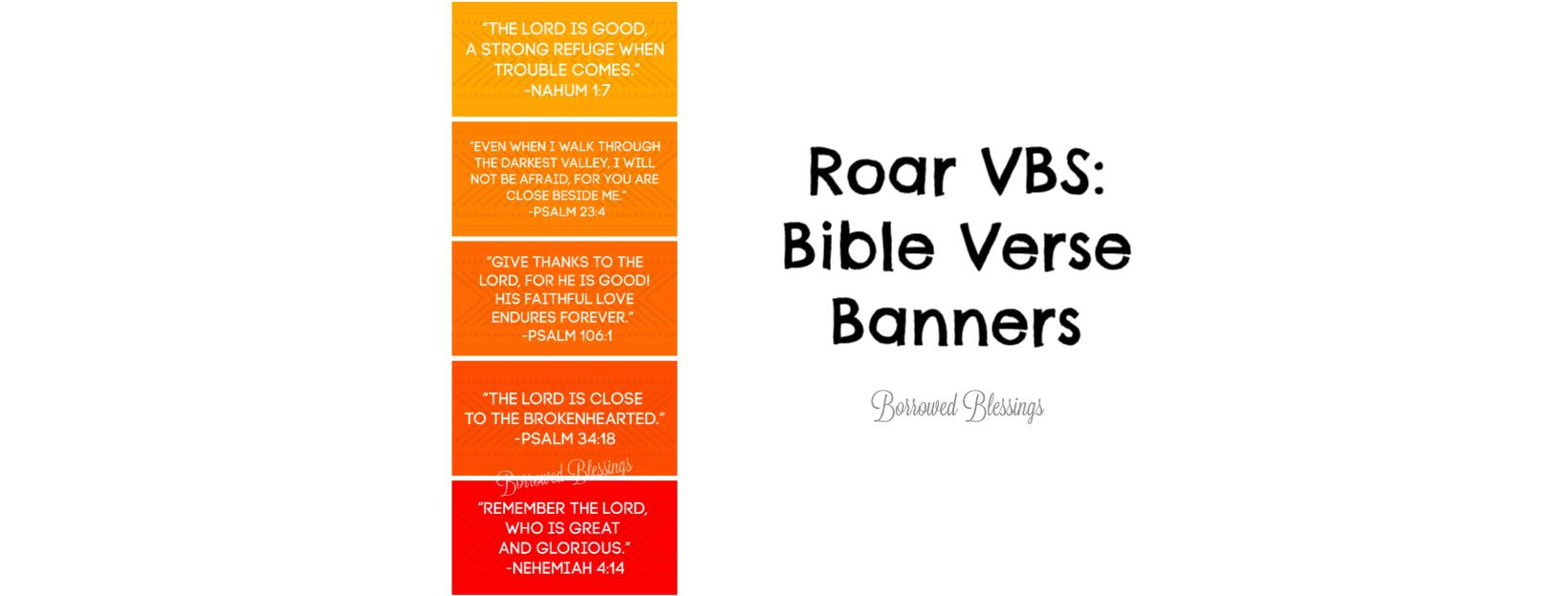 Roar VBS: Bible Verse Banners « Borrowed BlessingsBorrowed Blessings