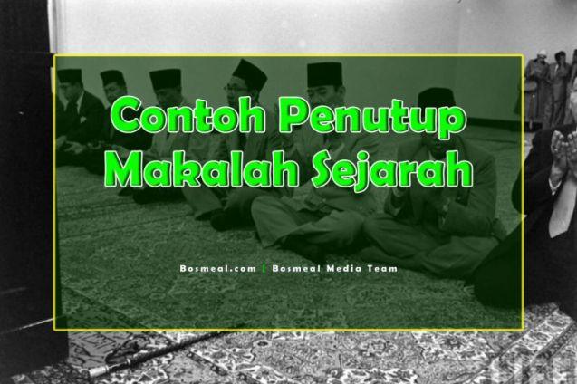 Contoh Penutup Makalah Singkat Sejarah - Bosmeal.com
