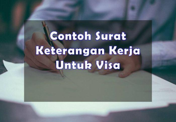 Format Contoh Surat Keterangan Kerja Untuk Visa - Bosmeal.com