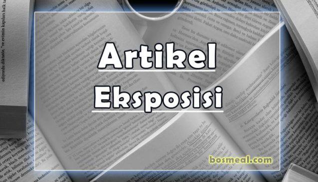 Jenis Contoh Artikel Eksposisi - Bosmeal.com