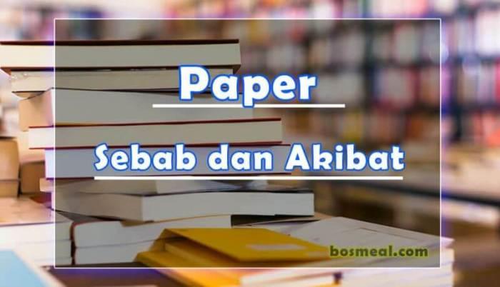 Jenis Paper Sebab dan Akibat
