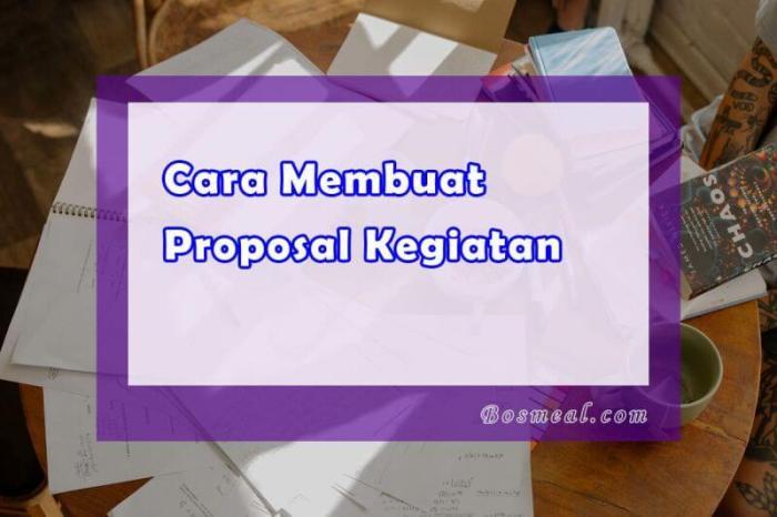 Format Membuat Contoh Proposal Kegiatan - Bosmeal.com