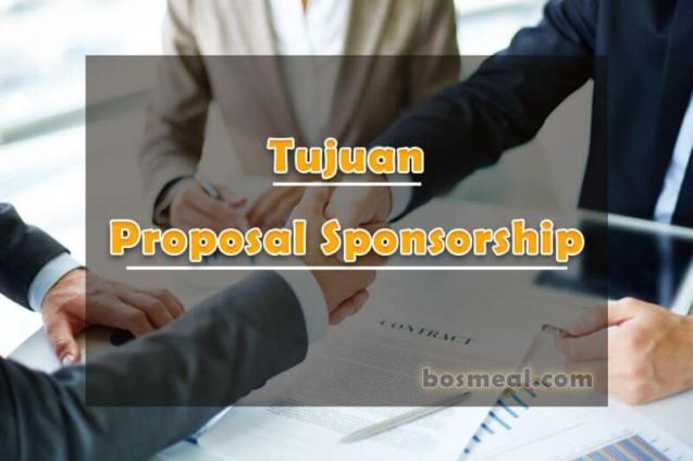 Tujuan Proposal Sponsorship - bosmeal.com