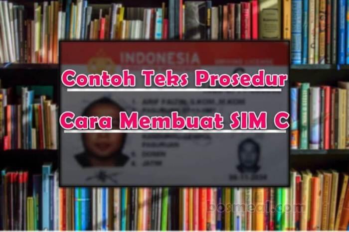 Contoh Teks Prosedur Kompleks Cara Membuat SIM C