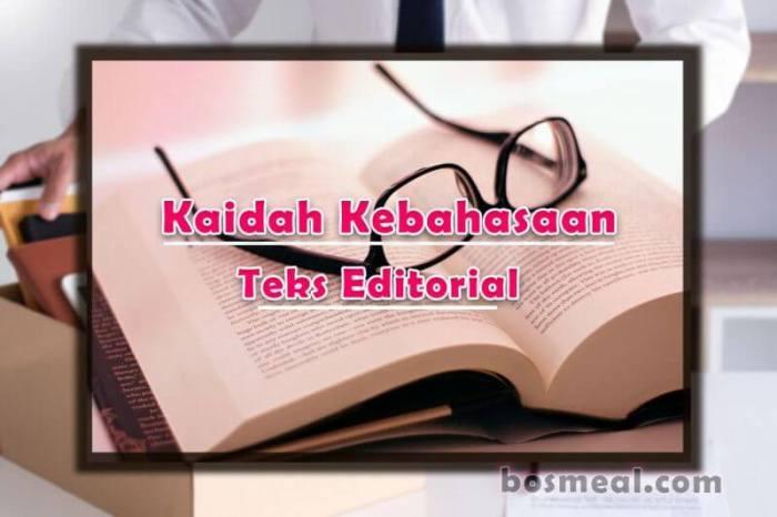 Contoh Teks editorial Kaidah Kebahasaan Teks Editorial