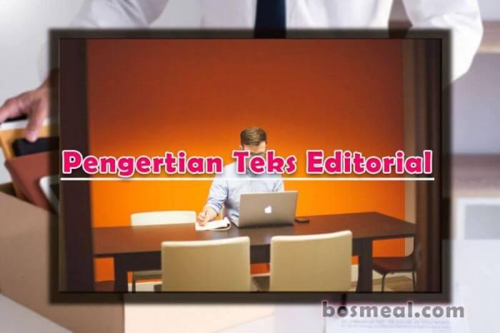 Contoh Teks editorial Pengertian Teks Editorial