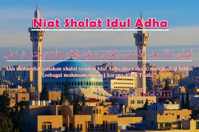 Bacaan Niat Sholat Idul Adha