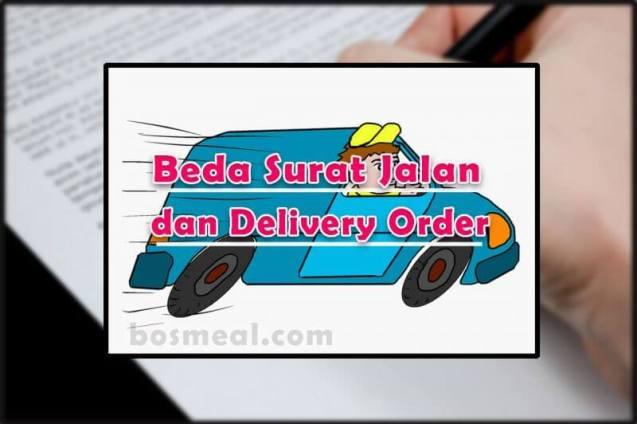 Contoh Surat Jalan Beda Surat Jalan dan Delivery Order