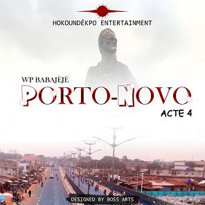 Wp Babajèjè Porto Novo Acte 4 Par Boss Arts