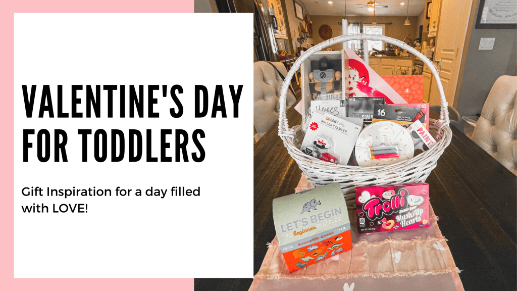 Valentine's Day Gifts for Toddlers