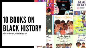 10 Books on Black History for Toddlers/Preschoolers