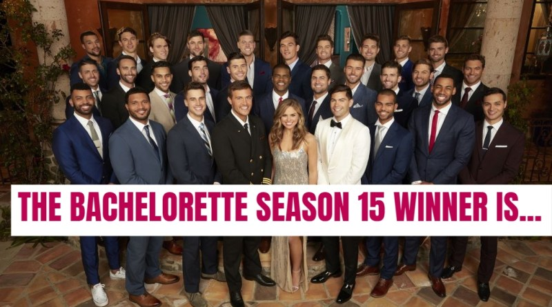 THE BACHELORETTE HANNAH BROWN SEASON 15 WINNER IS
