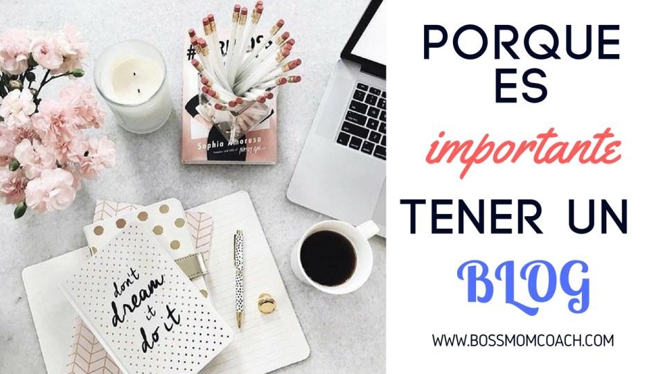 Porque es importante tener un blog