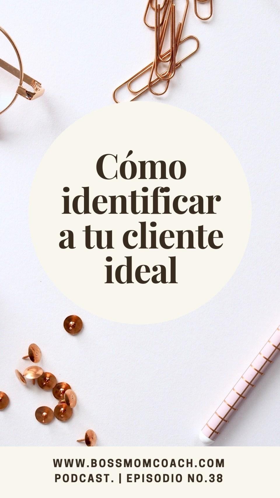 Como identificar a tu client ideal podcast