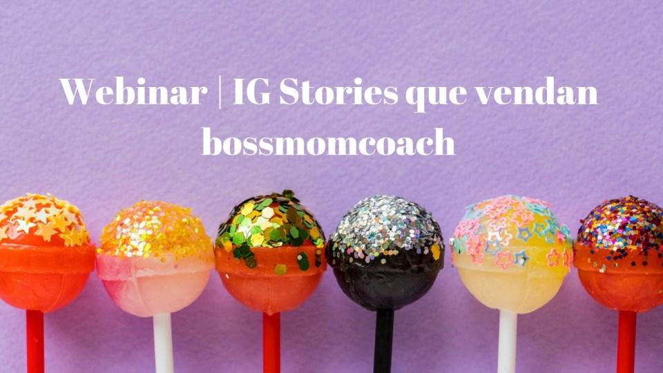 Webinar _ IG Stories que vendan
