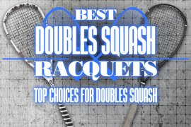 Best Squash Racquets Top Choice For Doubles Squash 2