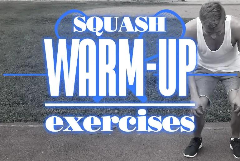 Squash Warmup Exercises 2
